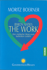 Goldmann-Verlag: Byron Katies The Work