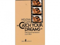 "Helena Kayn ""Catch Your Dreams"" - Das Buch"