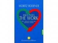 Byron Katies The Work (Das Buch)