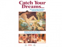 Catch Your Dreams ... die DVD
